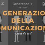 Le generazioni della comunicazione, tutte le peculiarità di ognuna