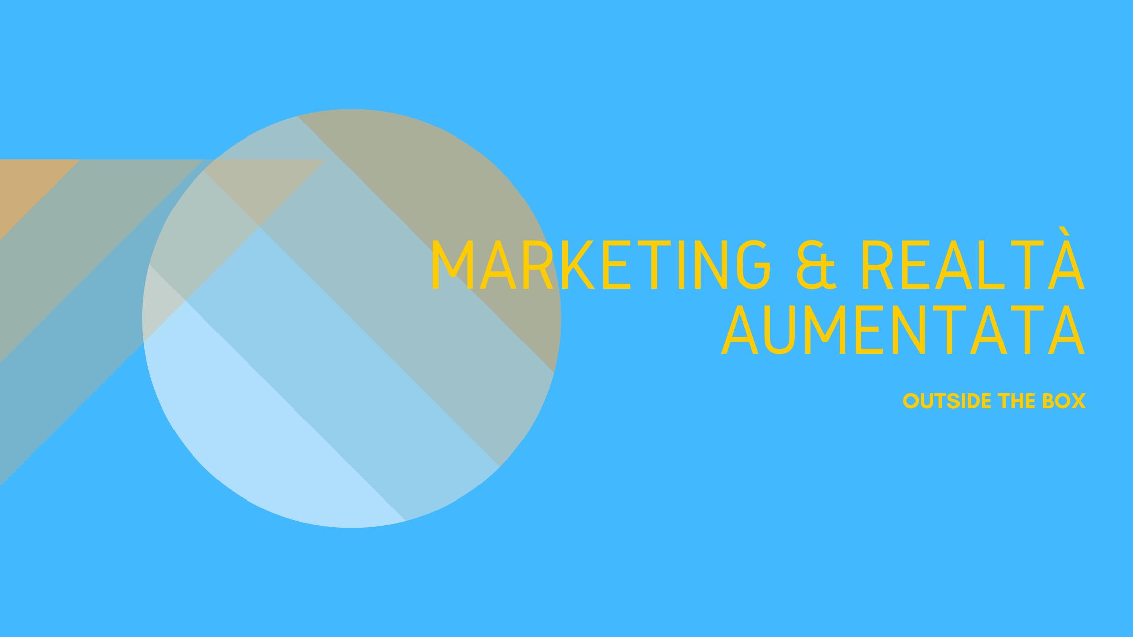 Frase con scritto Marketing & Realtà Aumentata, in giallo su sfondo blu
